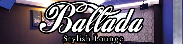 Stylish Lounge Ballada -バラーダ-